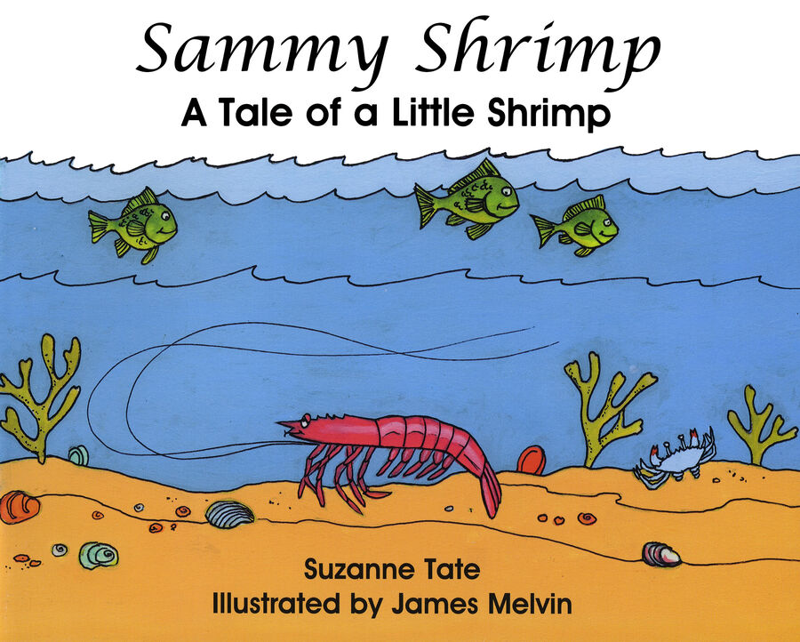 Suzanne Tate, Sammy Shrimp 006